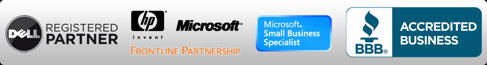 Dell Registered Partner - HP Invent-Microsoft Frontline Partnership - Microsoft Small Business Specialist - BBB Acredited Business